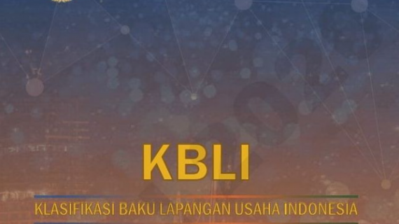 Panduan Lengkap KBLI (Klasifikasi Baku Lapangan Usaha Indonesia) 2020